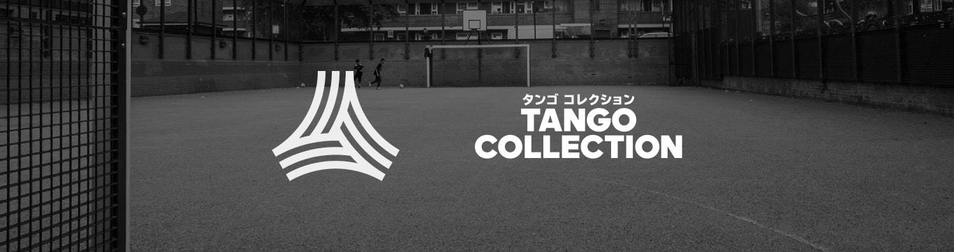 TANGO COLLCTION タンゴ コレクション