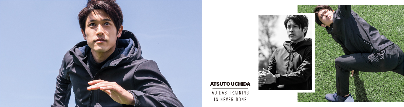 ATSUTO UCHIDA ADIDAS TRAINING IS NEVER DONE